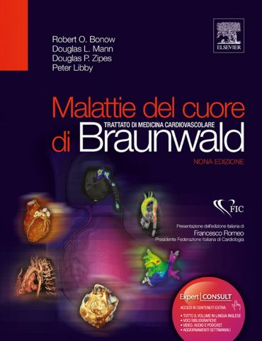 Malattie del cuore di Braunwald: Trattato di medicina cardiovasc