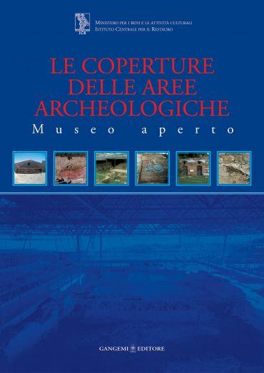 Le coperture delle aree archeologiche