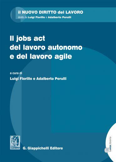 Il jobs act del lavoro autonomo e del lavoro agile ePub