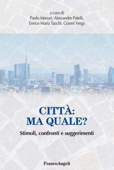 Città: ma quale?