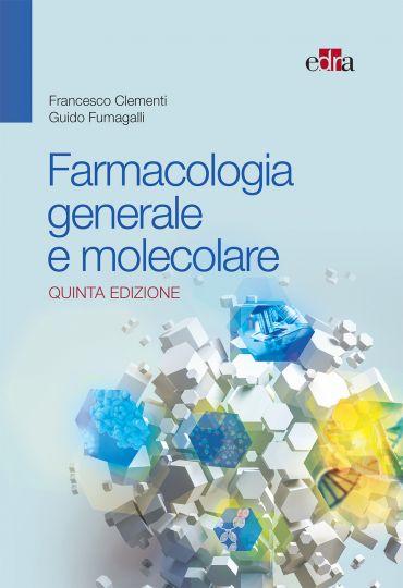 Farmacologia generale e molecolare 5 Ed. ePub
