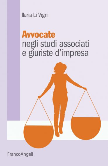 Avvocate negli studi associati e giuriste d'impresa