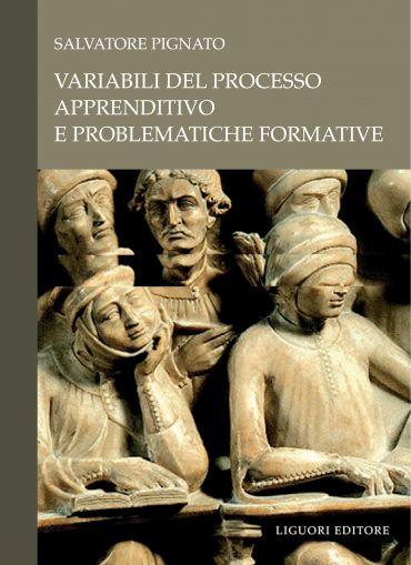 Variabili del processo apprenditivo e problematiche formative
