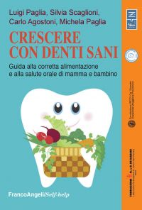 Crescere con denti sani