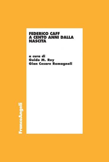 Federico Caffè a cento anni dalla nascita
