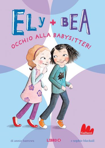Ely + Bea 4 Occhio alla babysitter ePub