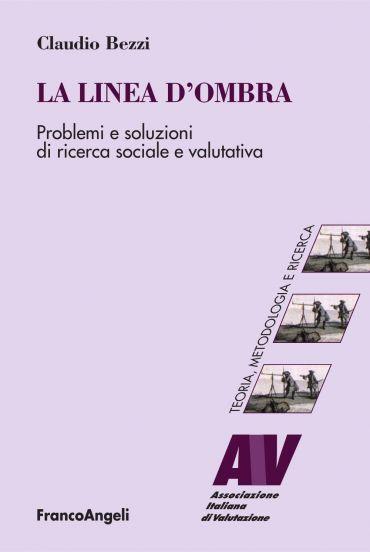 La linea d'ombra. Problemi e soluzioni di ricerca sociale e valu