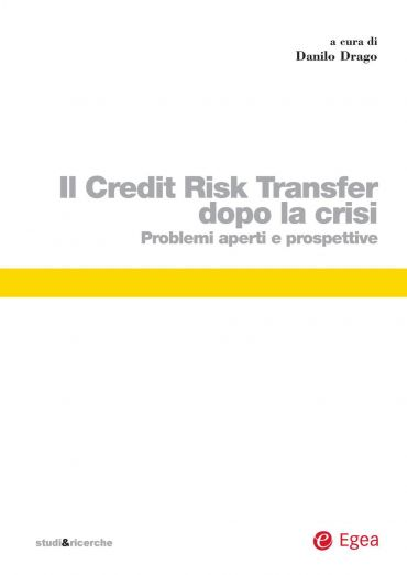 Il Credit Risk Transfer dopo la crisi