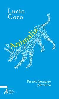 Animalia. Piccolo bestiario patristico ePub