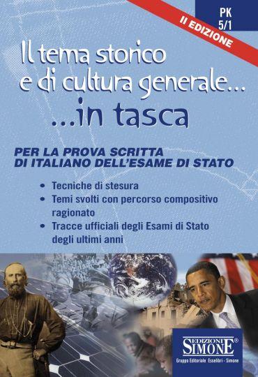 Il tema storico e di cultura generale... ...in tasca