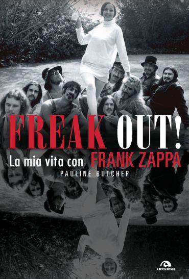 Freak out! La mia vita con Frank Zappa ePub