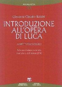 Introduzione all'opera di Luca