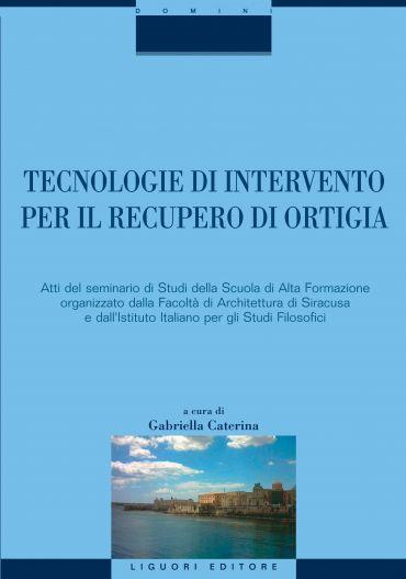 Tecnologie di intervento per il recupero di Ortigia
