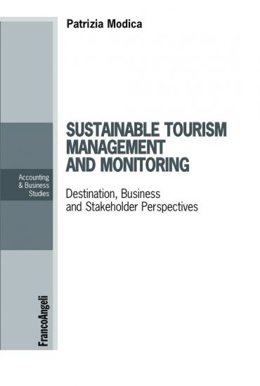 Sustainable tourism management and monitoring. Destination, Busi
