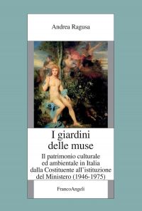 I giardini delle Muse. Il patrimonio culturale ed ambientale in