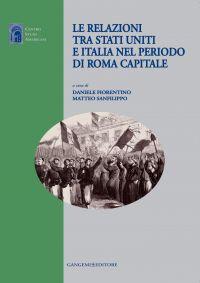 Le relazioni tra Stati Uniti e Italia nel periodo di Roma capita