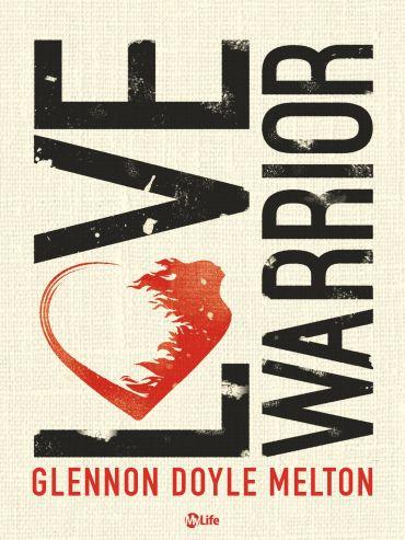 Love Warrior - A Memoir ePub