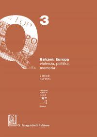 Balcani, Europa, violenza, politica, memoria ePub