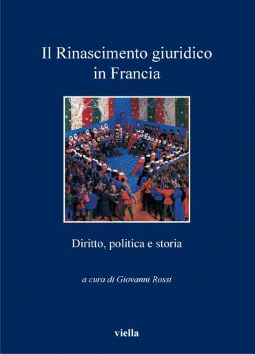 Il Rinascimento giuridico in Francia