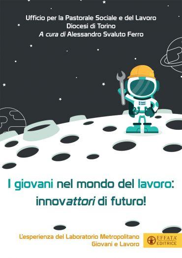 I giovani nel mondo del lavoro: innovattori di futuro ePub