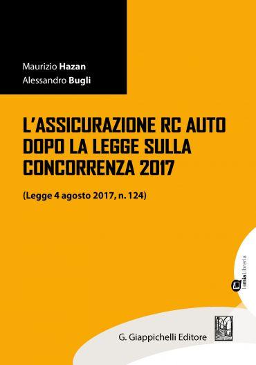L'assicurazione RC Auto dopo la legge sulla concorrenza 2017 ePu