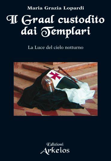 Il Graal custodito dai Templari ePub