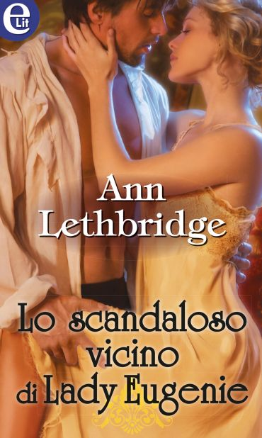 Lo scandaloso vicino di Lady Eugenie ePub