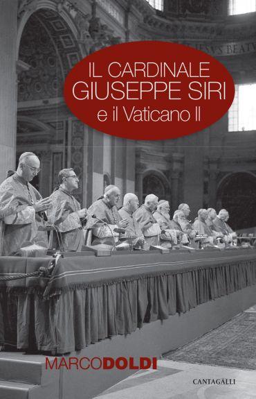 Il cardinale Giuseppe Siri e il Vaticano II