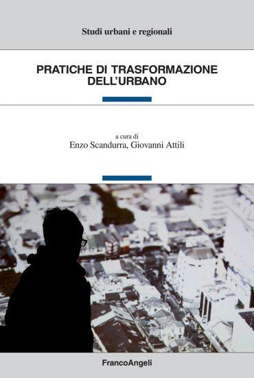 Pratiche di trasformazione dell'urbano