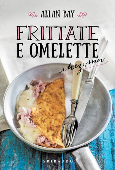 Frittate e omelette ePub