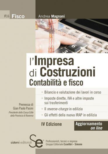 L'Impresa di Costruzioni - Contabilità e fisco