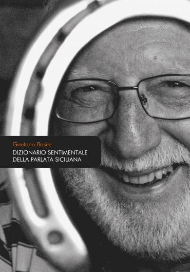 Dizionario sentimentale della parlata siciliana ePub
