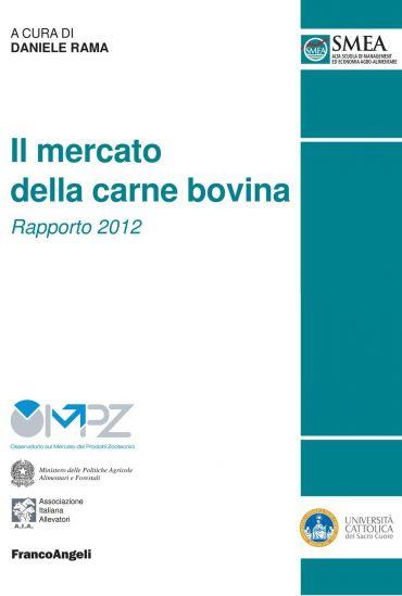 Il mercato della carne bovina. Rapporto 2012