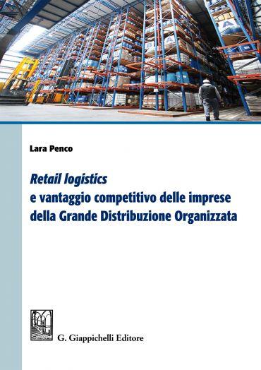 Retail logistics e vantaggio competitivo delle imprese della gra