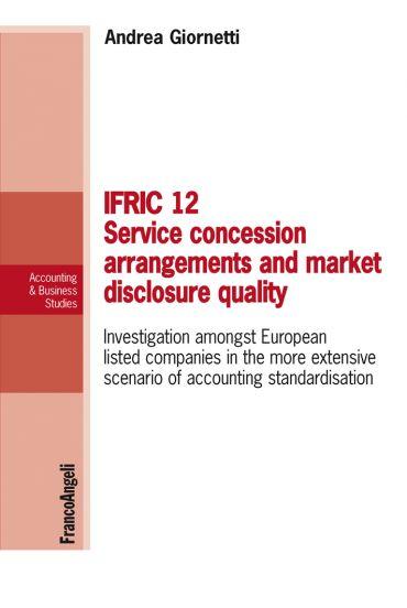 Ifric 12 service concession arrangements and market disclosure q