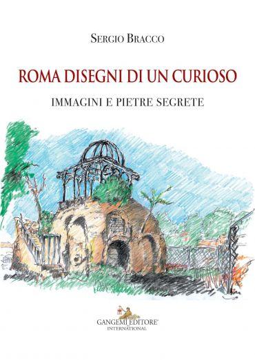 Roma disegni di un curioso