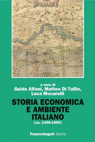 Storia economica e ambiente italiano (ca.1400-1850)