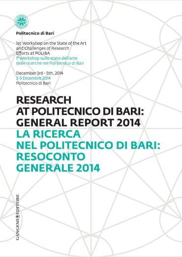 La Ricerca nel Politecnico di Bari: Resoconto Generale 2014 - Re