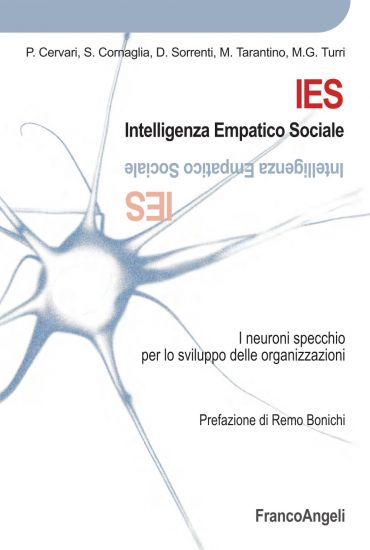 IES Intelligenza Empatico Sociale I neuroni specchio per lo svil