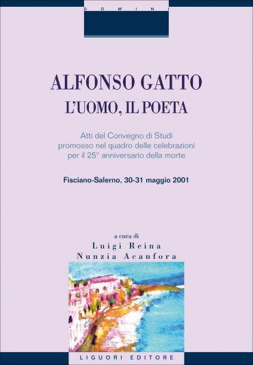 Alfonso Gatto. L'uomo, il poeta ePub