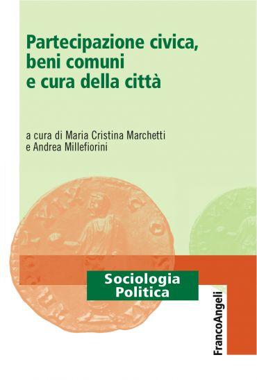 Partecipazione civica, beni comuni e cura della città