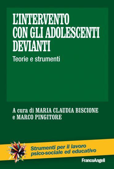 L'intervento con gli adolescenti devianti. Teorie e strumenti eP