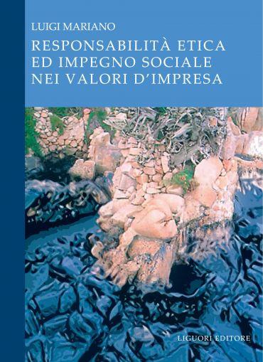 Responsabilità etica ed impegno sociale nei valori d'impresa