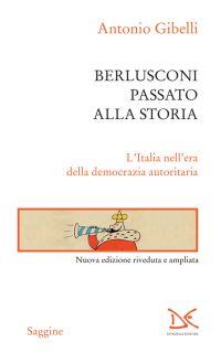 Berlusconi passato alla storia
