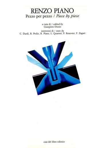 RENZO PIANO Pezzo per Pezzo / Piece by piece