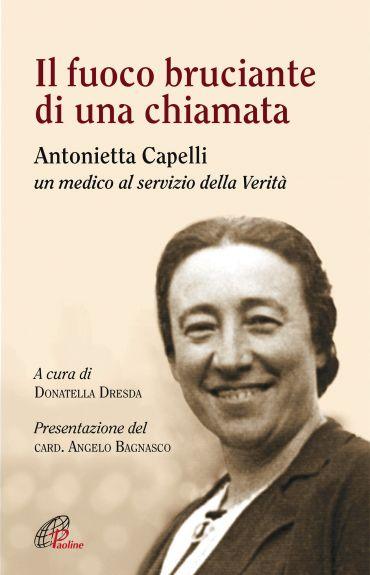 Il fuoco bruciante di una chiamata - Antonietta Capelli un medic