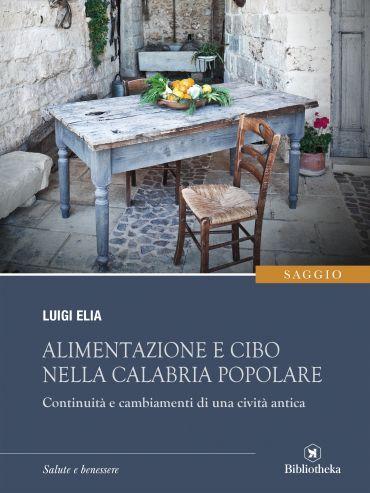 Alimentazione e cibo nella Calabria popolare ePub