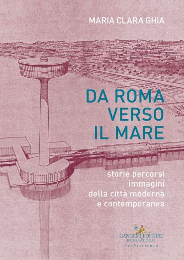Da Roma verso il mare