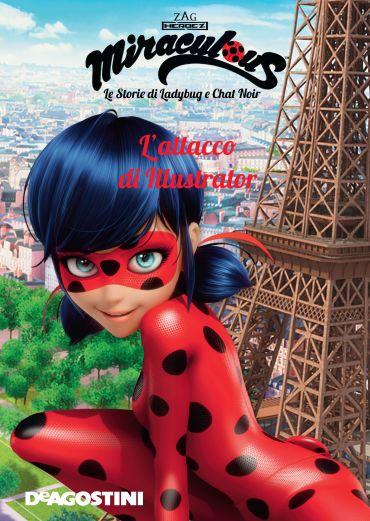 L'attacco di Illustrator (Miraculous: le storie di Ladybug e Cha