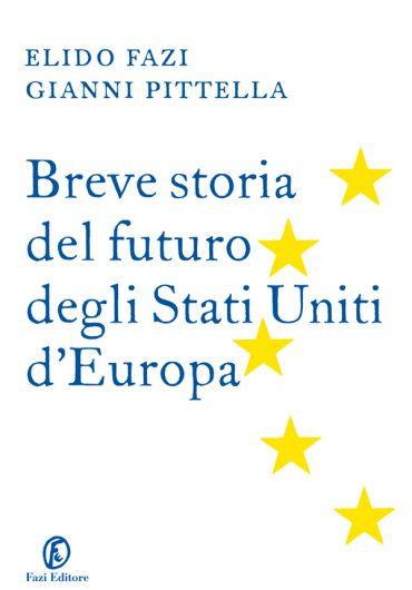 Breve storia del futuro degli Stati Uniti d'Europa ePub